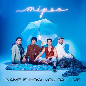 Name Is How You Call Me