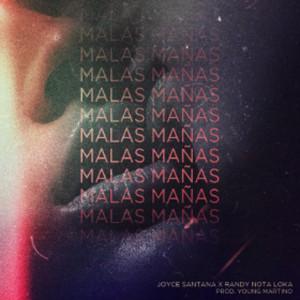 Malas Mañas (feat. Randy Nota Loka)
