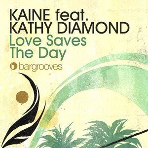 Love Saves The Day - Kathy Diamond cover art