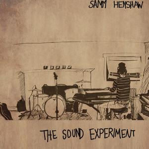 The Sound Experiment - EP - Samm Henshaw