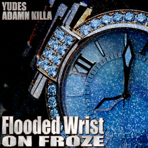 Flooded Wrist on Froze