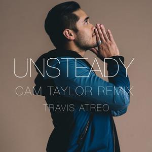 Unsteady (Cam Taylor Remix)