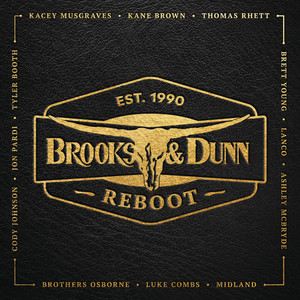 Reboot - Brooks And Dunn