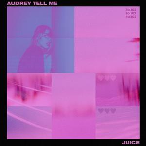 Audrey Tell Me