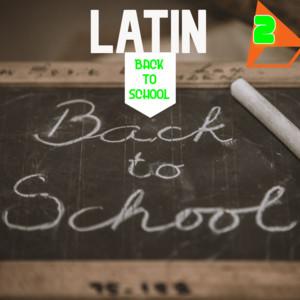 Latin Back To School Vol. 2