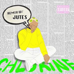 Chlorine (Jutes Remix)