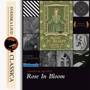 Rose in Bloom (Unabridged)