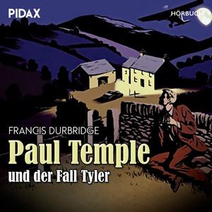 Paul Temple und der Fall Tyler Audiobook