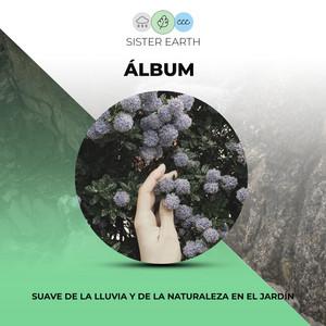 Álbum Suave de la Lluvia y de la Naturaleza en el Jardín