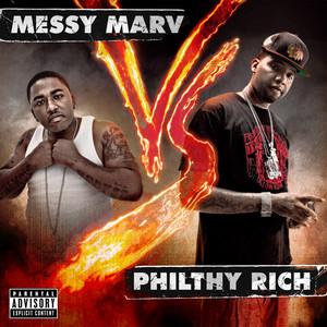 Philthy Rich vs Messy Marv