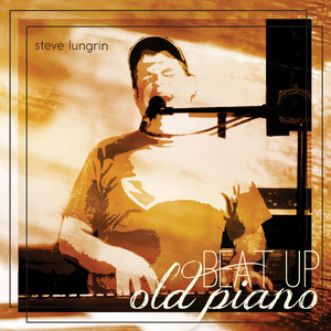 Beat Up Old Piano album