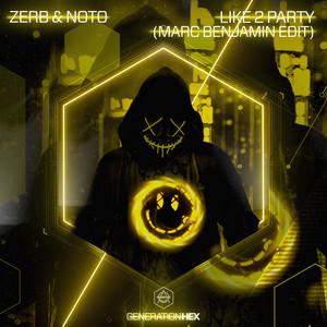 Like 2 Party (Marc Benjamin Edit)
