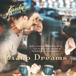 Kuschelklassik Piano Dreams, Vol. 5