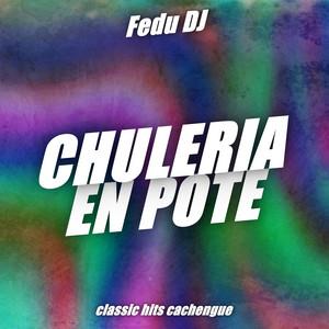 Chuleria En Pote (Remix)