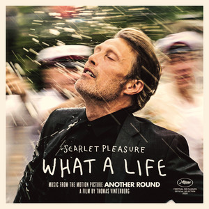 What A Life (j'fais ma life) [feat. Suzane] by Scarlet Pleasure, Suzane