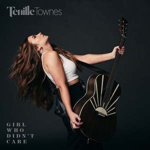 Tenille Townes - Girl Who Didn't Care Mp3 Download