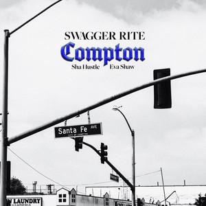 Compton (feat. Sha Hustle & Eva Shaw)