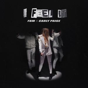 I Feel It