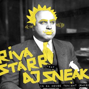 Riva Starr & DJ Sneak – In Da House Tonight (Studio Acapella)
