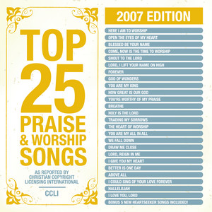 I Give You My Heart - Top 25 Praise Songs 2007 Alb... cover art