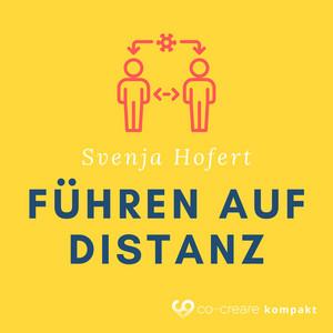 Erfolgreich Führen auf Distanz (im Home Office?) Audiobook