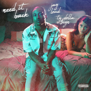 Need It Back (feat. Ty Dolla $ign)