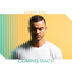 Keep Me Coming Back