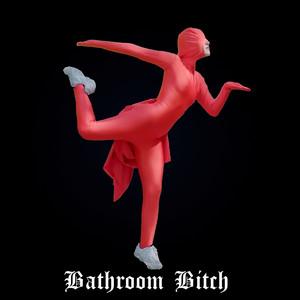 Bathroom Bitch