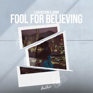 Fool for Believing