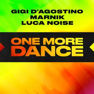 Gigi D´Agostino, Marnik, Luca Noise - One More Dance
