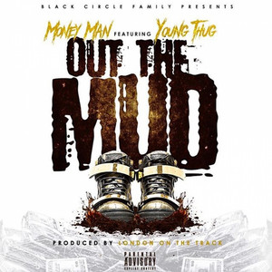 Out the Mud (feat. Young Thug) - Single