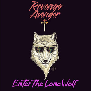 Revenge Avenger: Enter the Lone Wolf album