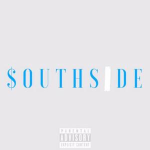 Southside (feat. A-Ru$$)