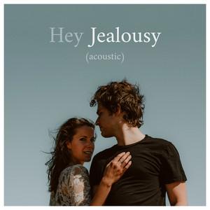 Hey Jealousy (Acoustic)