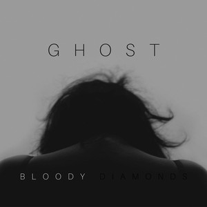 Ghost by Bloody Diamonds
