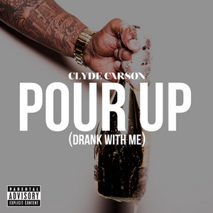 Pour Up (Drank With Me) - Single