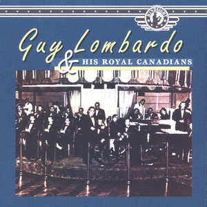 Guy Lombardo and His Royal Canadians album