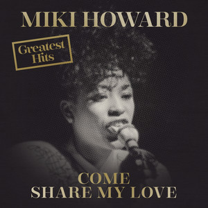 Come Share My Love: Greatest Hits