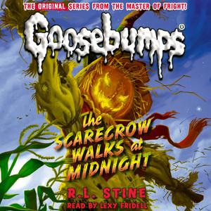 The Scarecrow Walks at Midnight - Classic Goosebumps 16 (Unabridged)