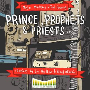 Princes, Prophets & Priests