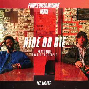 Ride Or Die (feat. Foster The People) [Purple Disco Machine Remix]