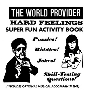 Hard Feelings by The World Provider