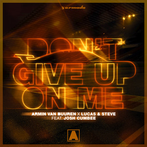 Don't Give Up on Me [Extended Mix]