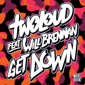 Get Down (feat. Will Brennan)