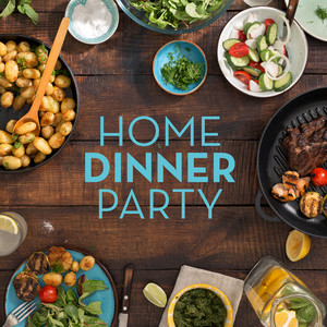 Home Dinner Party