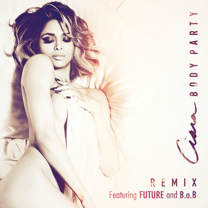 Body Party (Remix) (feat. Future & B.o.B)