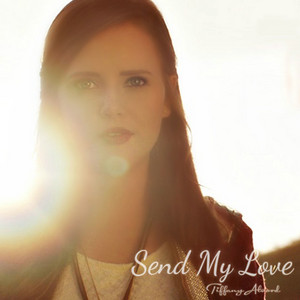 Send My Love (To Your New Lover) [Acoustic]