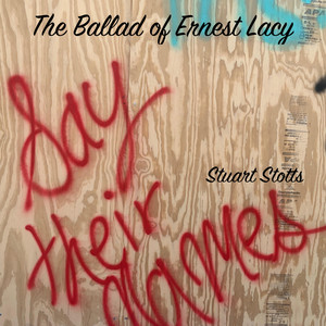 The Ballad of Ernest Lacy
