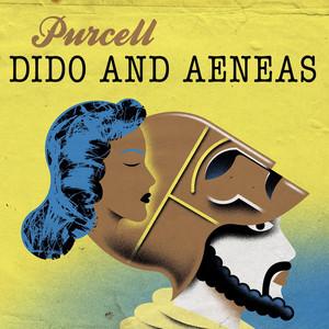 Dido & Aeneas, Z. 626, Act I: Fear no danger to ensue (Belinda, Chorus)