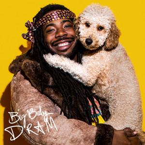 Big Baby DRAM (Deluxe)